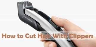 How to use hair clippers